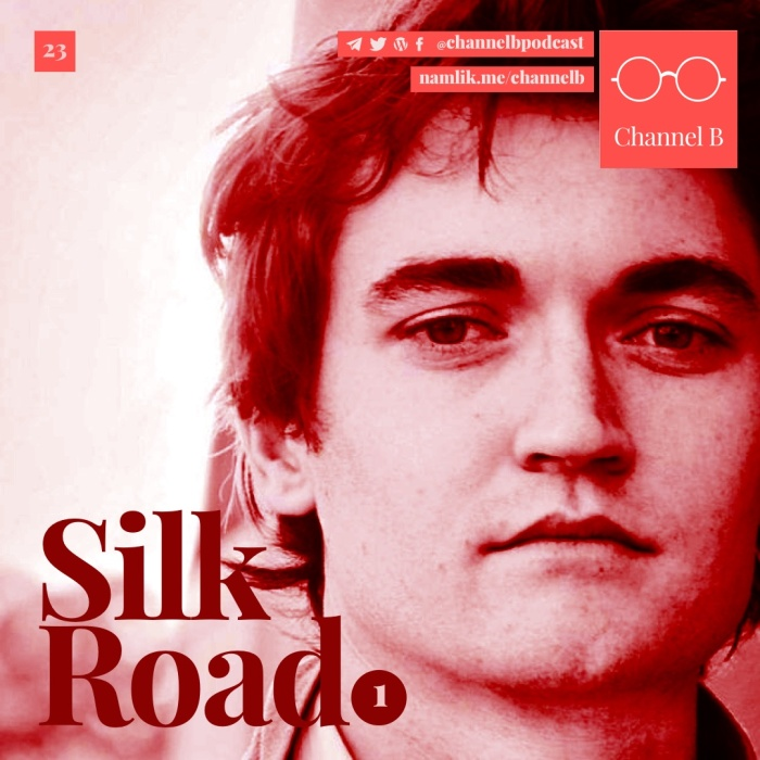 Silk Road – Part one