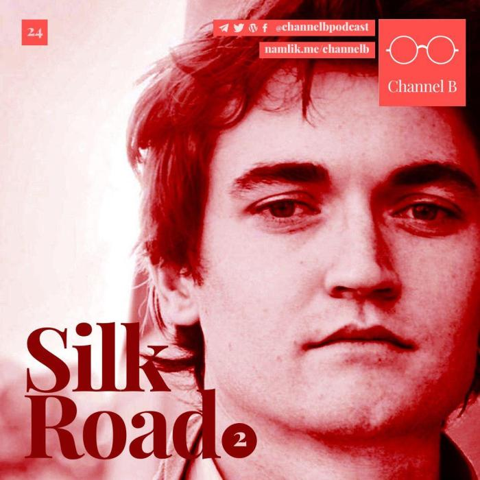 Silk Road – Part Two